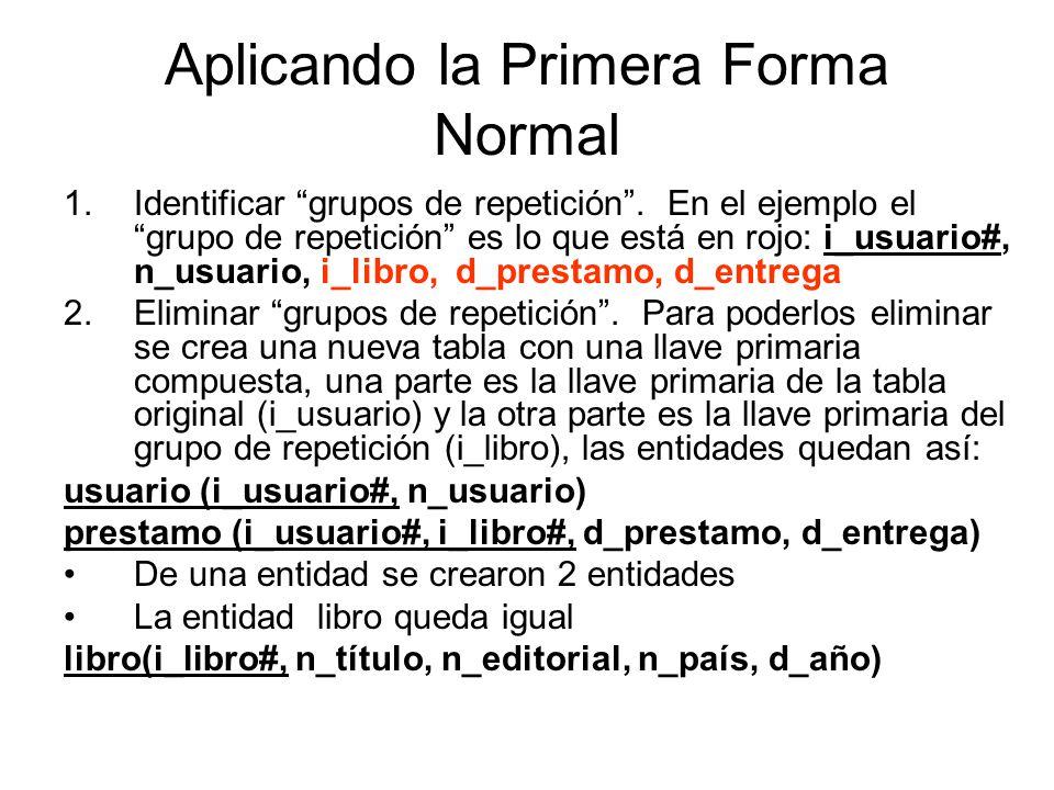 Aplicación Primera Forma Normal IDENTIFICAR GRUPO(S) DE REPETICION: alumno(expediente#, nombre, grado, programa (clave_mat, materia, profesor, periodo_cursada, calificacion, creditos, área)) SACAR GRUPO REPETICION A NUEVA ENTIDAD: alumno(expediente#, nombre, grado, programa) alumno-materia(expediente#, clave_mat#, materia, profesor, periodo_cursada, calificacion, creditos, área))