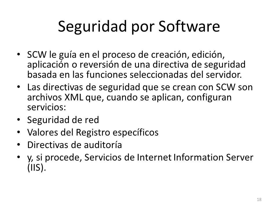 Seguridad por Software SCW le guía en el proceso de creación, edición, aplicación o reversión de una directiva de seguridad basada en las funciones seleccionadas del servidor.