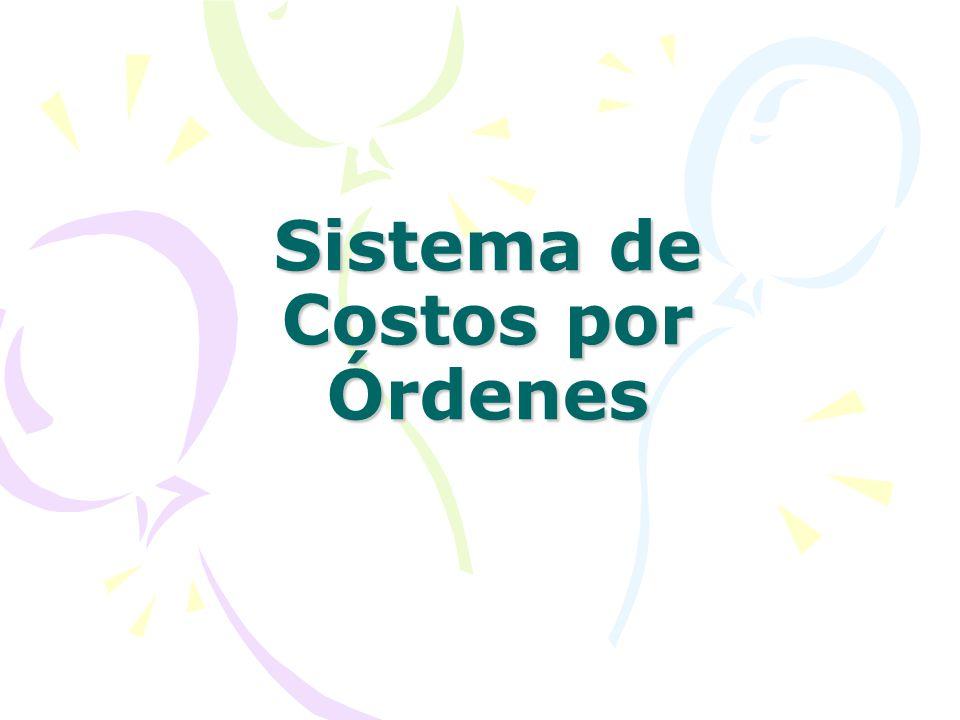 Sistema de Costos por Órdenes