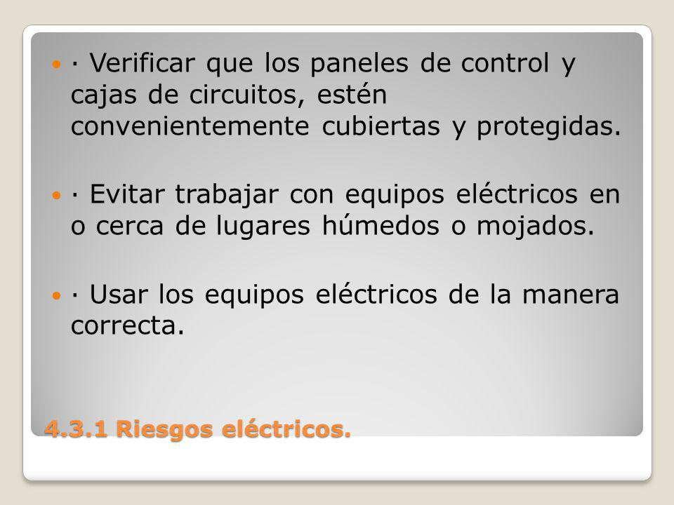 4.3.1 Riesgos eléctricos.