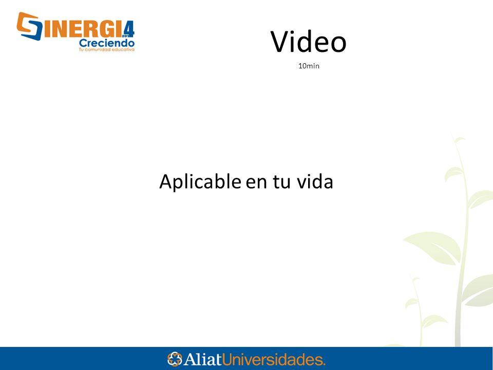 Video 10min Aplicable en tu vida