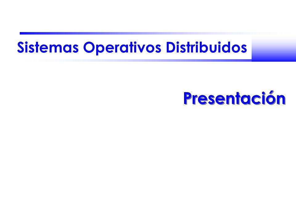 Sistemas Operativos Distribuidos Presentación