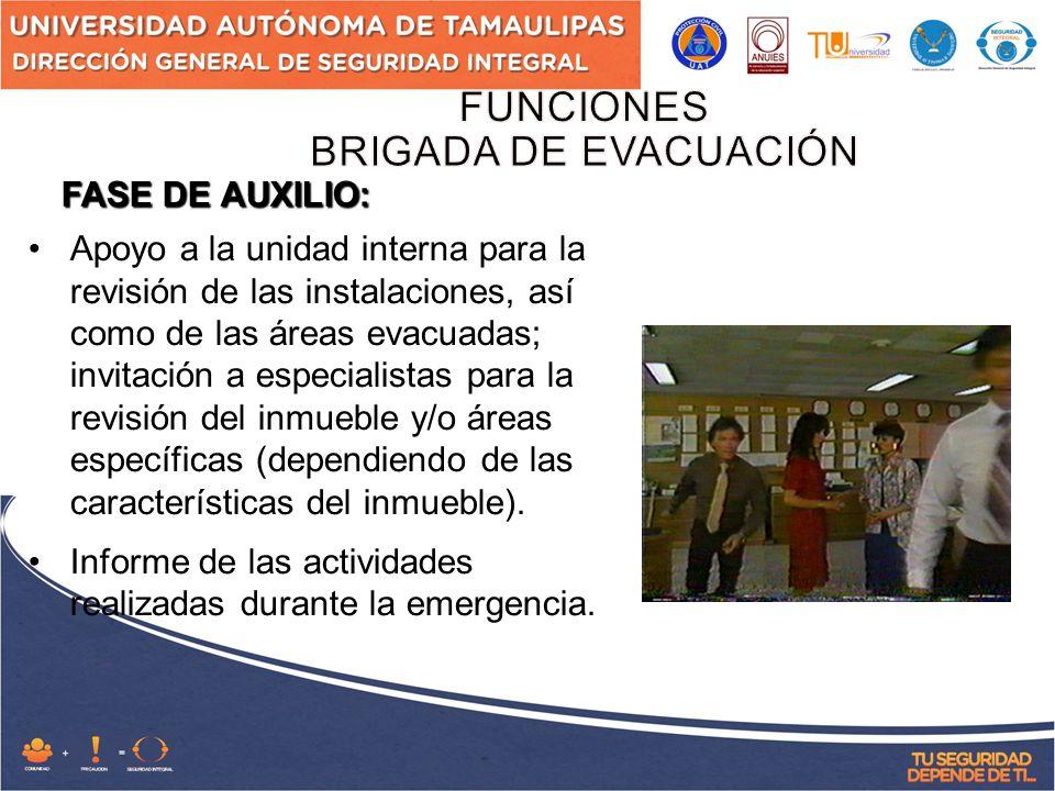 Apoyo a la unidad interna para la revisión de las instalaciones, así como de las áreas evacuadas; invitación a especialistas para la revisión del inmueble y/o áreas específicas (dependiendo de las características del inmueble).