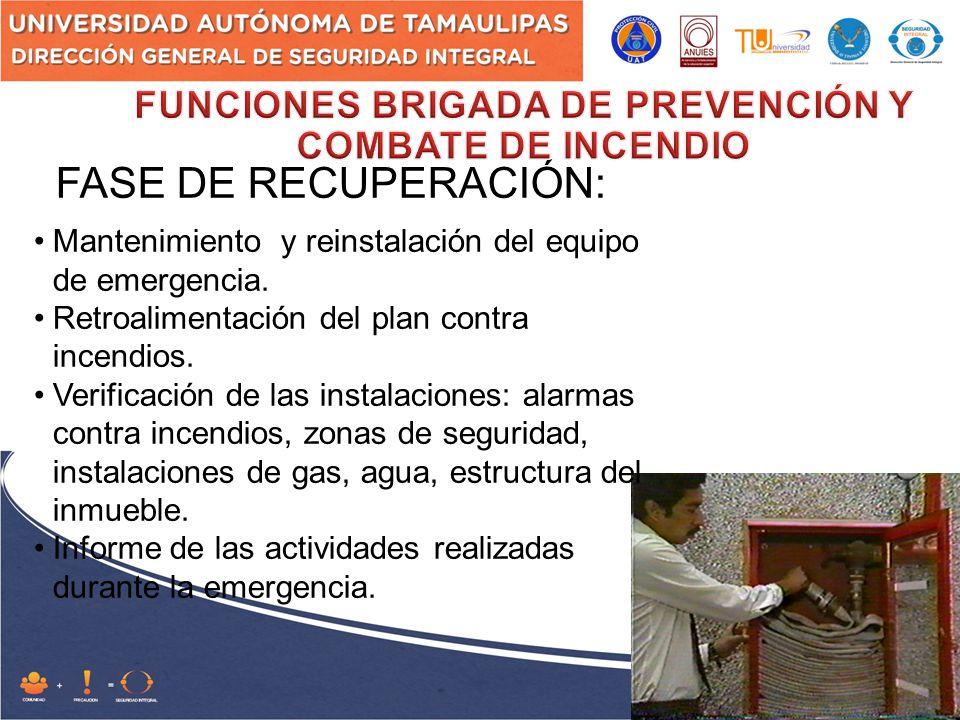 FASE DE RECUPERACIÓN: Mantenimiento y reinstalación del equipo de emergencia.