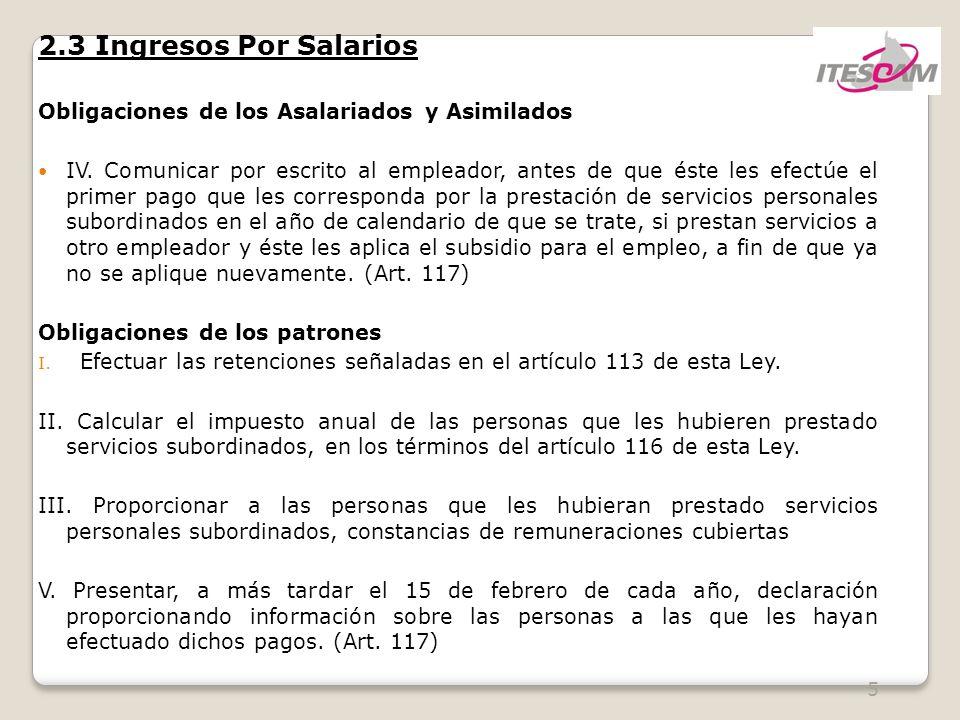 5 2.3 Ingresos Por Salarios Obligaciones de los Asalariados y Asimilados IV.