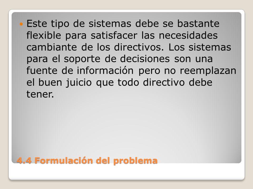 4.4 Formulación del problema La evaluación ocurre a lo largo de cualquiera de las siguientes dimensiones.