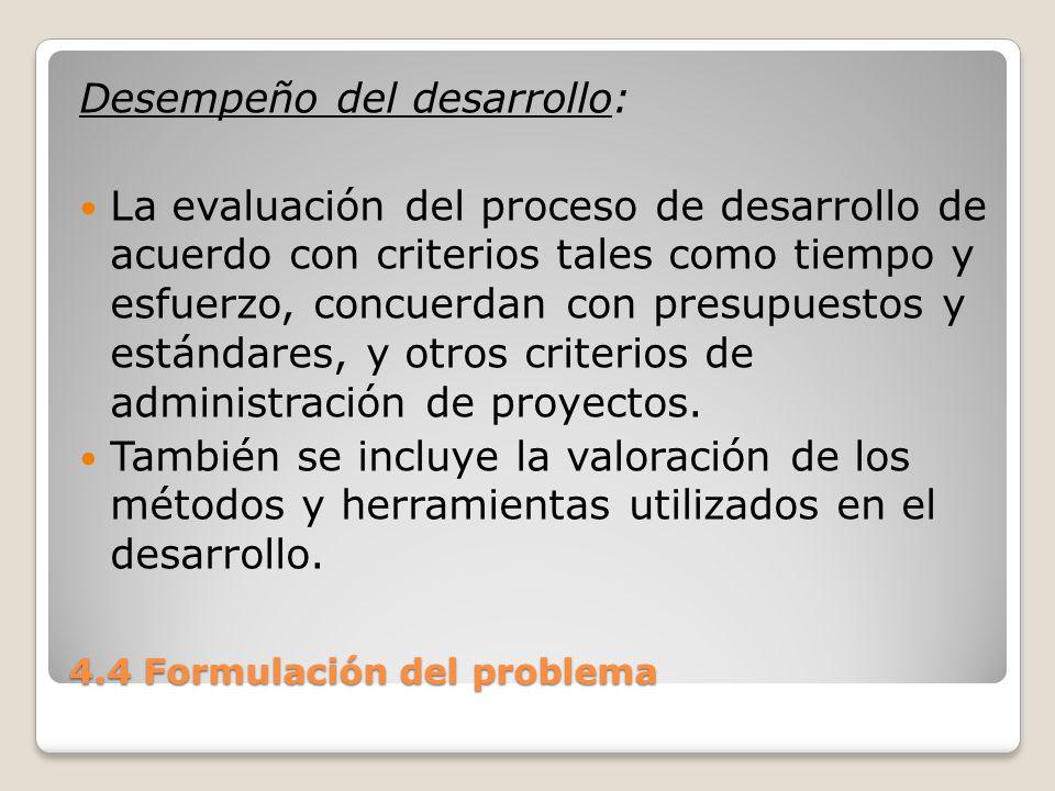 4.4 Formulación del problema Proceso de solución del problema El establecimiento de un buen proceso de solución de problemas en una organización requiere el compromiso, la cooperación y la planificación de todas las partes implicadas.