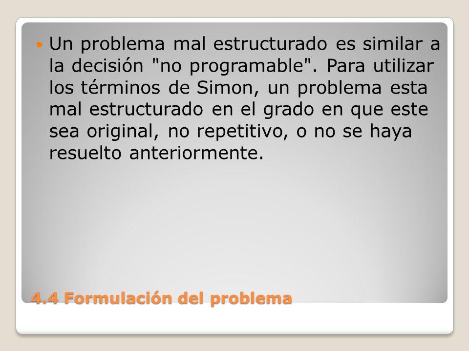 4.4 Formulación del problema Su forma probablemente no encaja en las condiciones estándar de los métodos de solución bien conocidos.