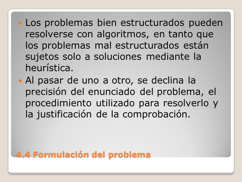 4.4 Formulación del problema Los métodos de solución también pueden caracterizarse por otros criterios: a) generalidad y b) fuerza.