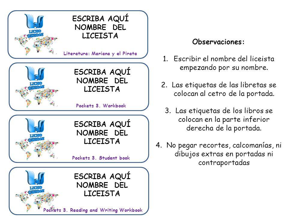Literatura: Mariana y el Pirata Pockets 3. Workbook ESCRIBA AQUÍ NOMBRE DEL LICEISTA Pockets 3.