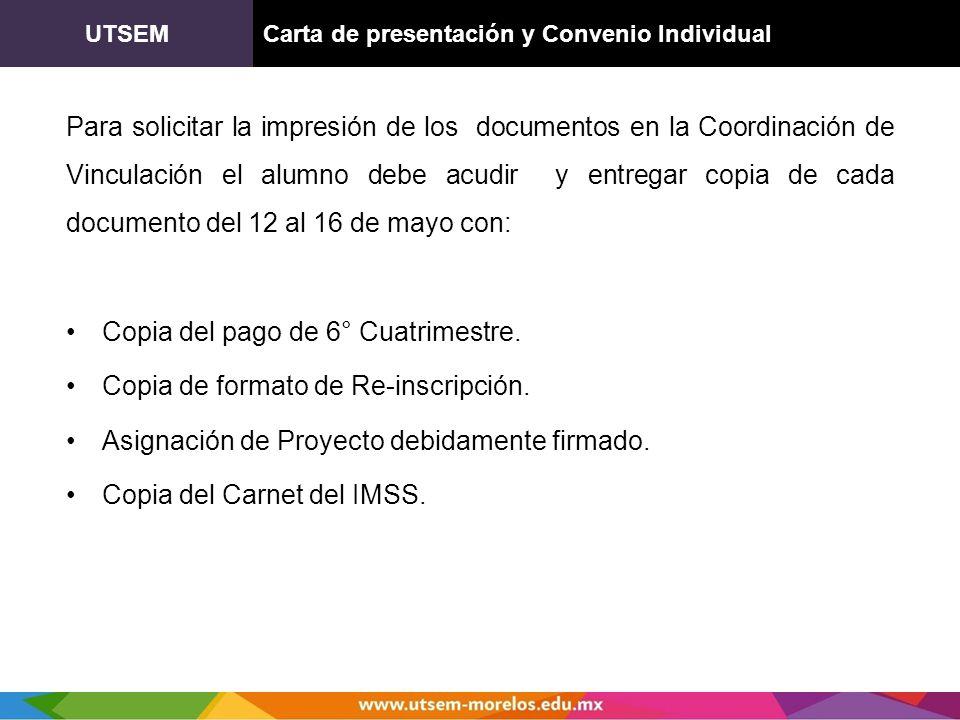 UTSEMCarta de presentación y Convenio Individual Para solicitar la impresión de los documentos en la Coordinación de Vinculación el alumno debe acudir