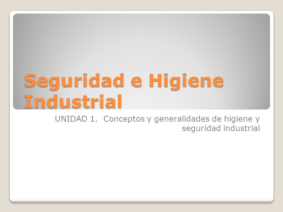 2.1.1.Legislación sobre seguridad e higiene XV.