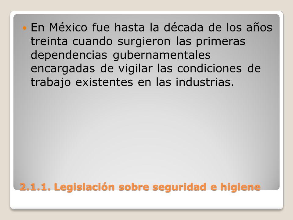 En México fue hasta la década de los años treinta cuando surgieron las primeras dependencias gubernamentales encargadas de vigilar las condiciones de