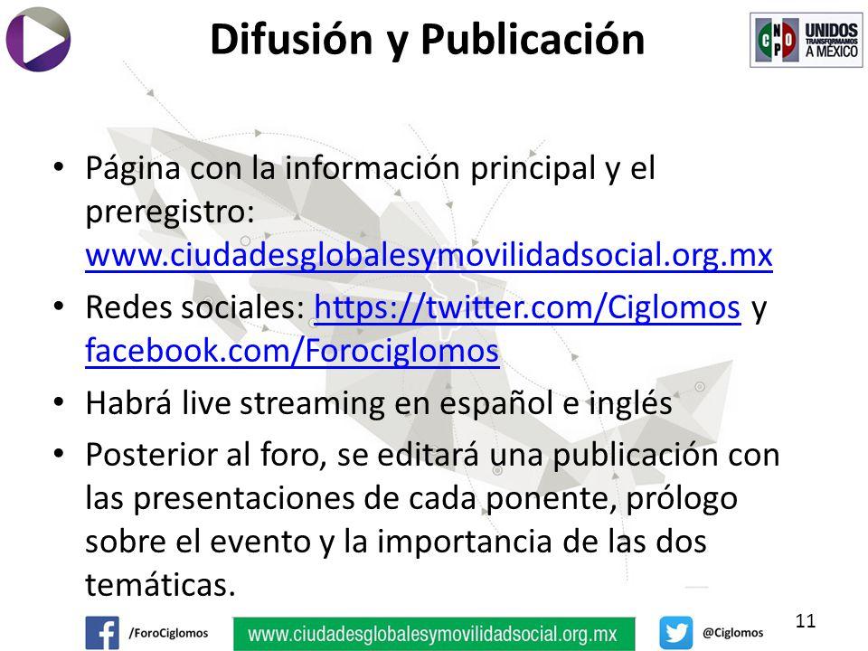 Página con la información principal y el preregistro: www.ciudadesglobalesymovilidadsocial.org.mx www.ciudadesglobalesymovilidadsocial.org.mx Redes sociales: https://twitter.com/Ciglomos y facebook.com/Forociglomoshttps://twitter.com/Ciglomos facebook.com/Forociglomos Habrá live streaming en español e inglés Posterior al foro, se editará una publicación con las presentaciones de cada ponente, prólogo sobre el evento y la importancia de las dos temáticas.