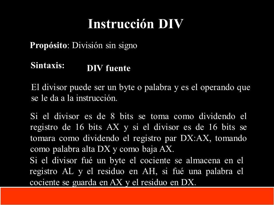 1-51 Copyright © Oracle Corporation, 2001. All rights reserved. Instrucción DIV Propósito: División sin signo Sintaxis: DIV fuente El divisor puede se
