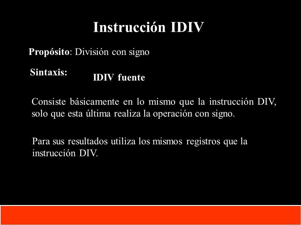 1-52 Copyright © Oracle Corporation, 2001. All rights reserved. Instrucción IDIV Propósito: División con signo Sintaxis: IDIV fuente Consiste básicame