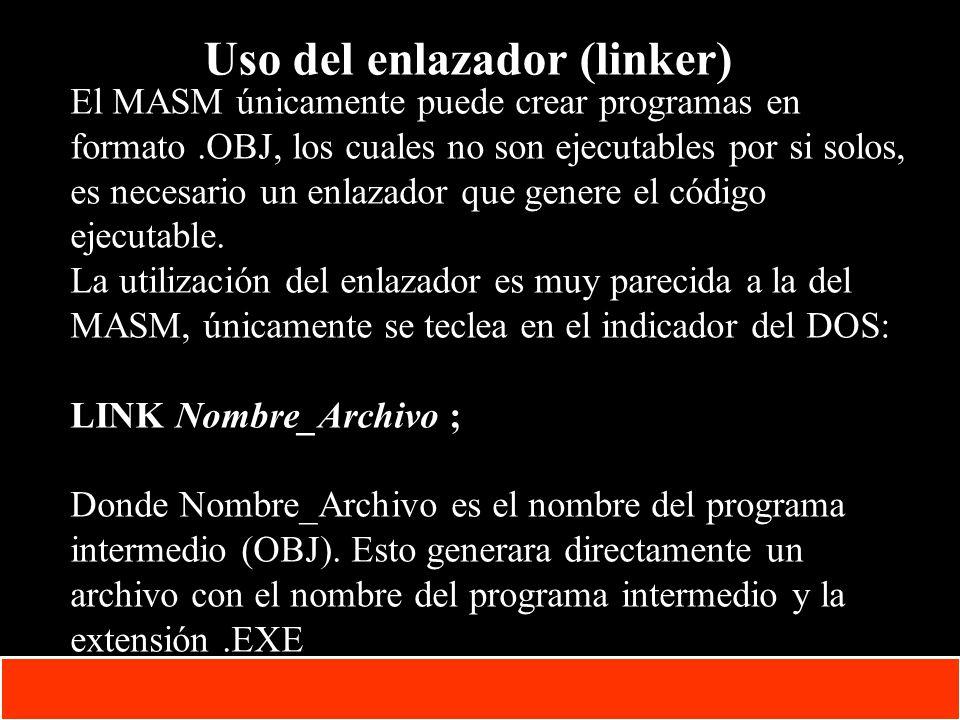 1-7 Copyright © Oracle Corporation, 2001. All rights reserved. Uso del enlazador (linker) El MASM únicamente puede crear programas en formato.OBJ, los