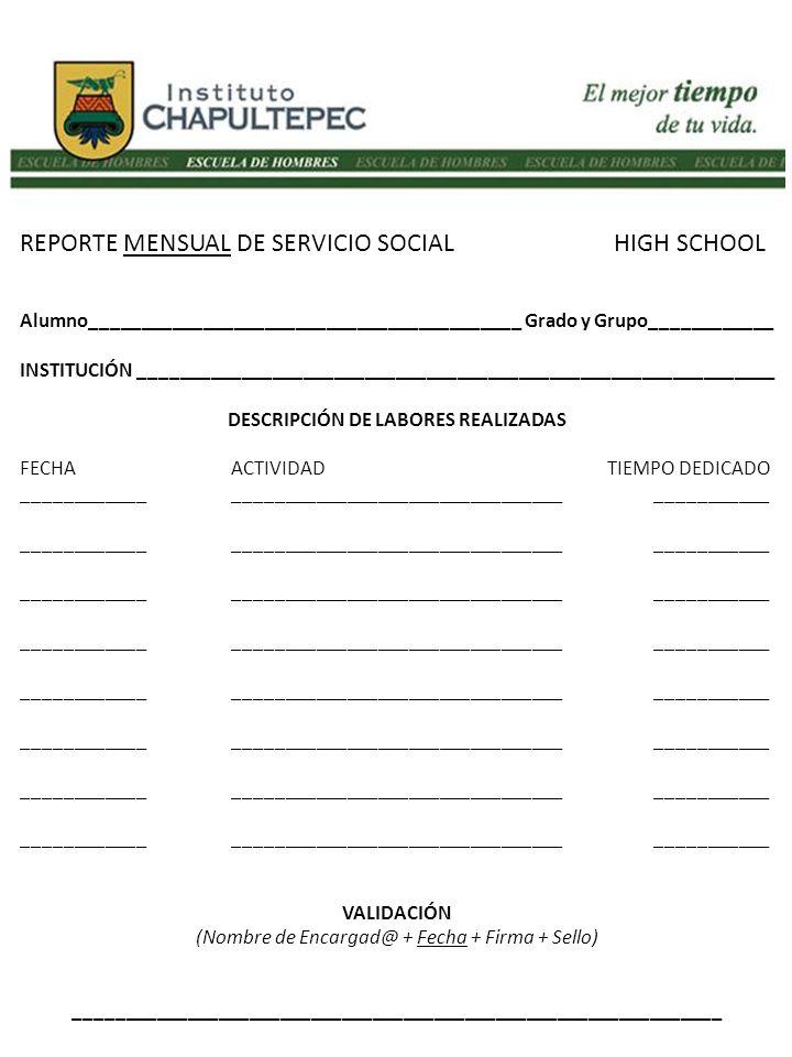 REPORTE MENSUAL DE SERVICIO SOCIAL HIGH SCHOOL Alumno__________________________________________ Grado y Grupo____________ INSTITUCIÓN ________________