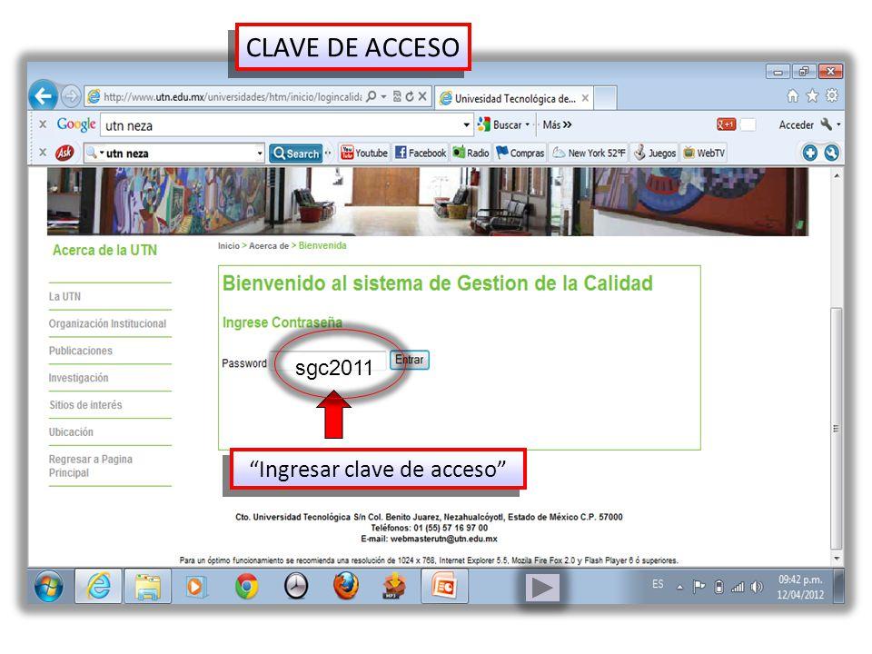sgc2011 CLAVE DE ACCESO Ingresar clave de acceso