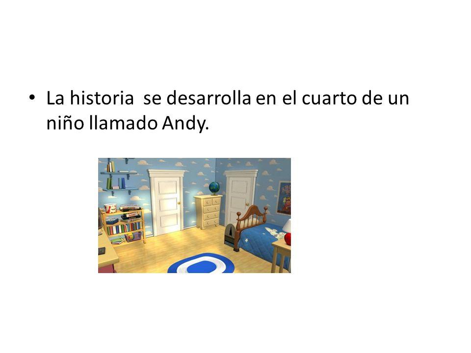 La historia se desarrolla en el cuarto de un niño llamado Andy.
