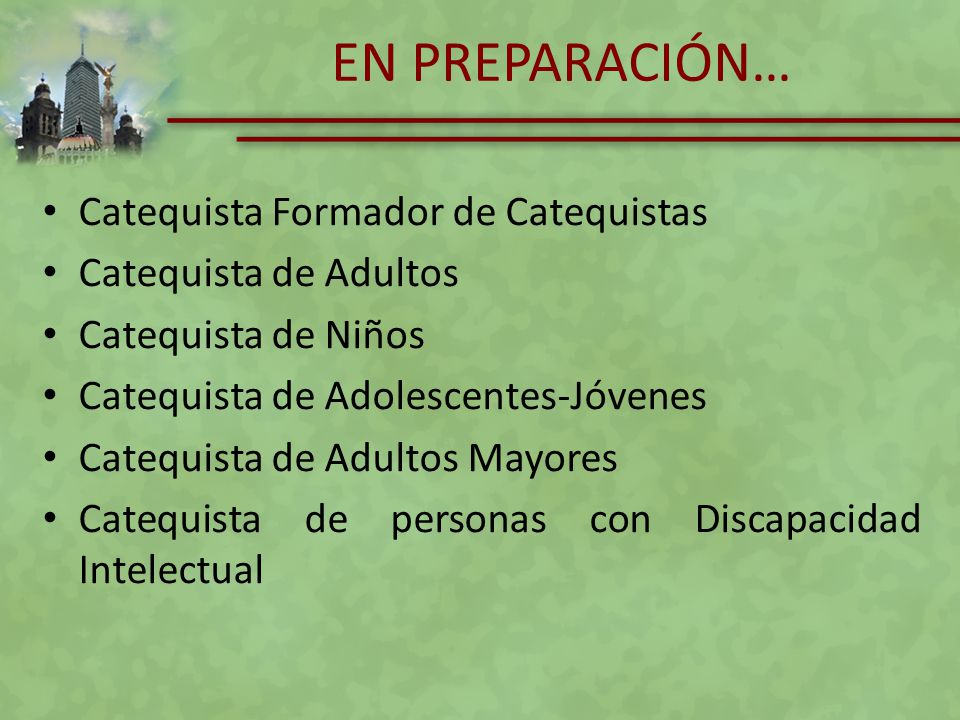 EN PREPARACIÓN… Catequista Formador de Catequistas Catequista de Adultos Catequista de Niños Catequista de Adolescentes-Jóvenes Catequista de Adultos