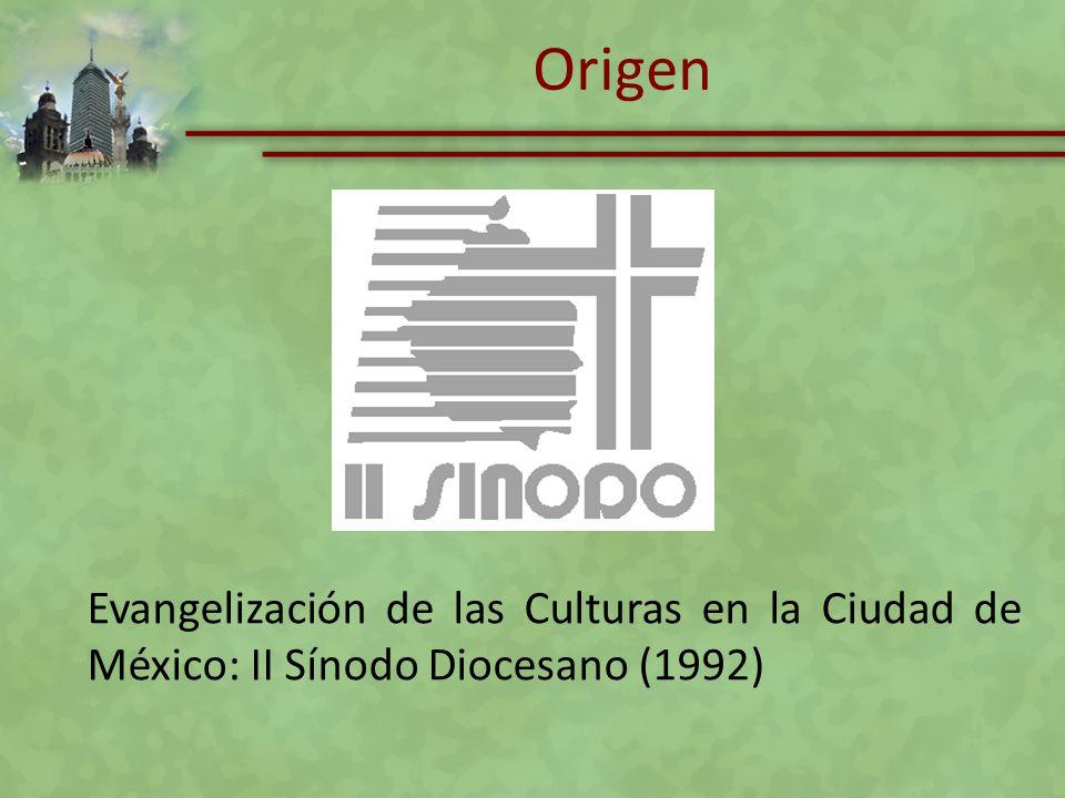 Origen Evangelización de las Culturas en la Ciudad de México: II Sínodo Diocesano (1992)