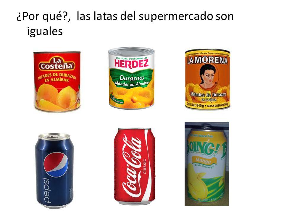 ¿Por qué?, las latas del supermercado son iguales