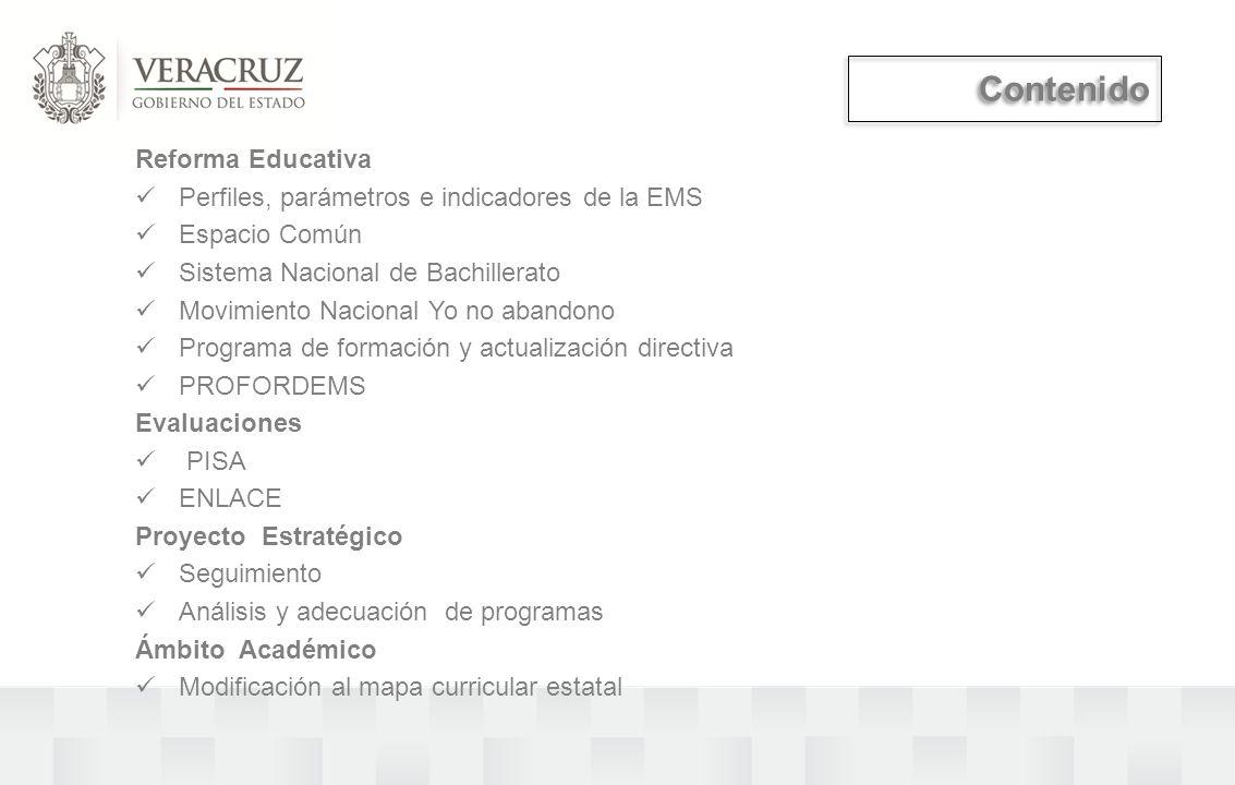Reforma Educativa Perfiles, parámetros e indicadores de la EMS Espacio Común Sistema Nacional de Bachillerato Movimiento Nacional Yo no abandono Progr