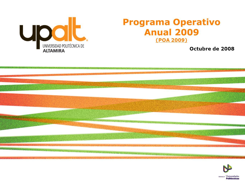 Programa Operativo Anual 2009 (POA 2009) Octubre de 2008