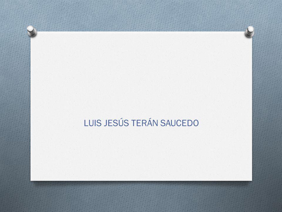 LUIS JESÚS TERÁN SAUCEDO