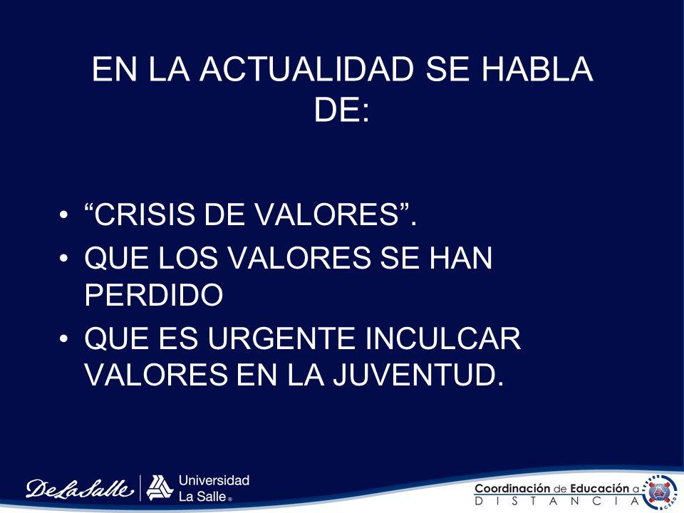 ¿Crisis de valores, o crisis de valoraciones.