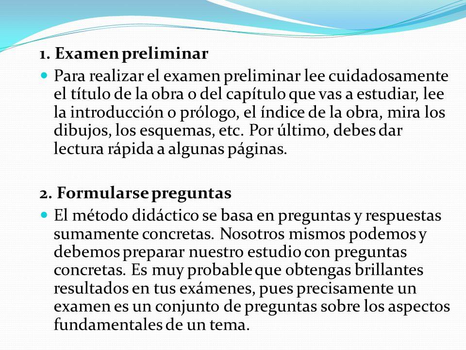 1. Examen preliminar Para realizar el examen preliminar lee cuidadosamente el título de la obra o del capítulo que vas a estudiar, lee la introducción