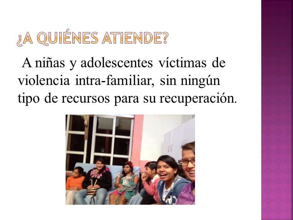 Ayudar proporcionando refugio, atención psicológica especializada, educación, recreación,alimento y amor a niñas víctimas de violencia intrafamiliar a tener una mejor calidad de vida.
