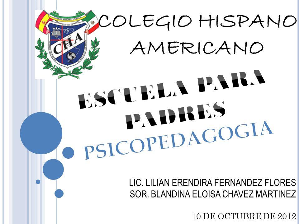 COLEGIO HISPANO AMERICANO LIC. LILIAN ERENDIRA FERNANDEZ FLORES SOR.