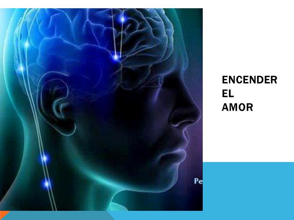 ENCENDER EL AMOR