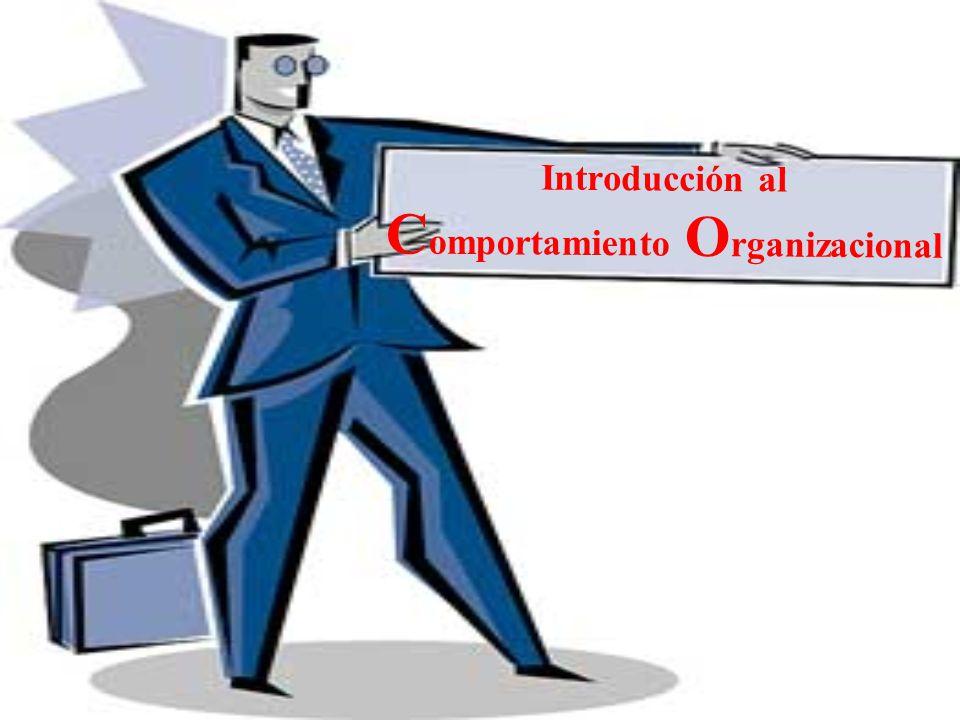 Introducción al C omportamiento O rganizacional