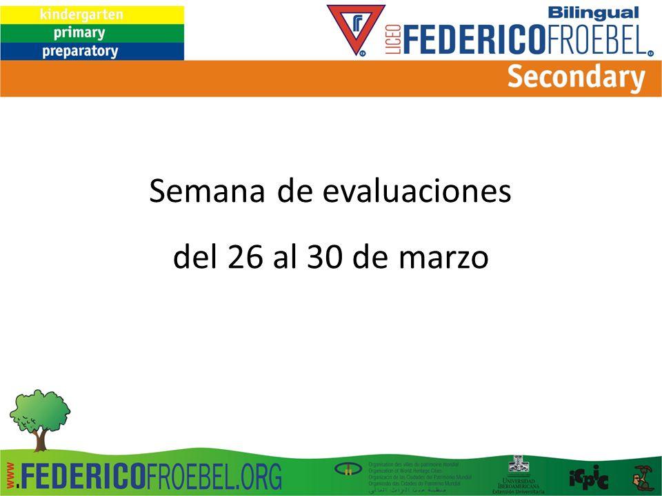 Semana de evaluaciones del 26 al 30 de marzo
