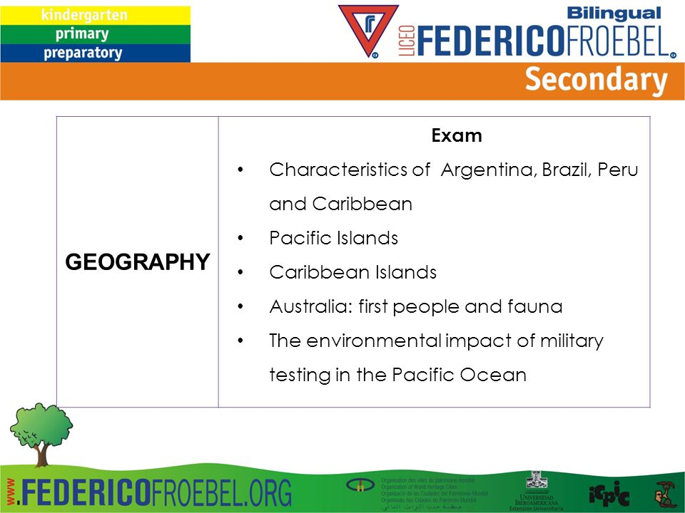 GEOGRAPHY Exam Characteristics of Argentina, Brazil, Peru and Caribbean Pacific Islands Caribbean Islands Australia: first people and fauna The environmental impact of military testing in the Pacific Ocean
