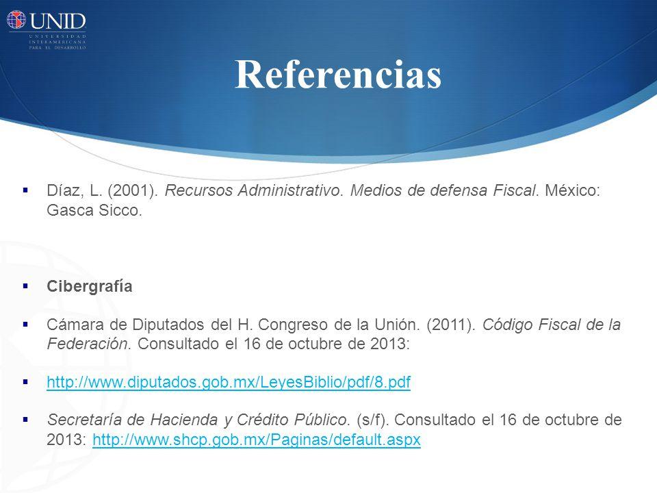 Referencias Díaz, L.(2001). Recursos Administrativo.