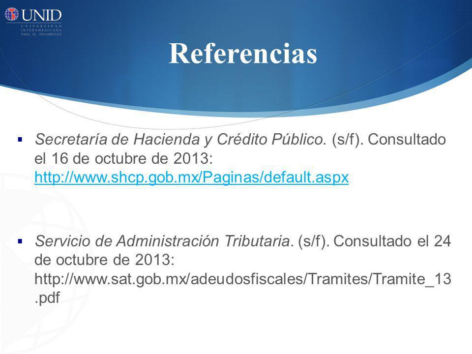 Referencias Secretaría de Hacienda y Crédito Público.