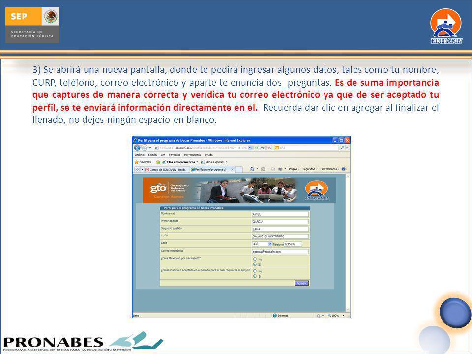 3) Se abrirá una nueva pantalla, donde te pedirá ingresar algunos datos, tales como tu nombre, CURP, teléfono, correo electrónico y aparte te enuncia