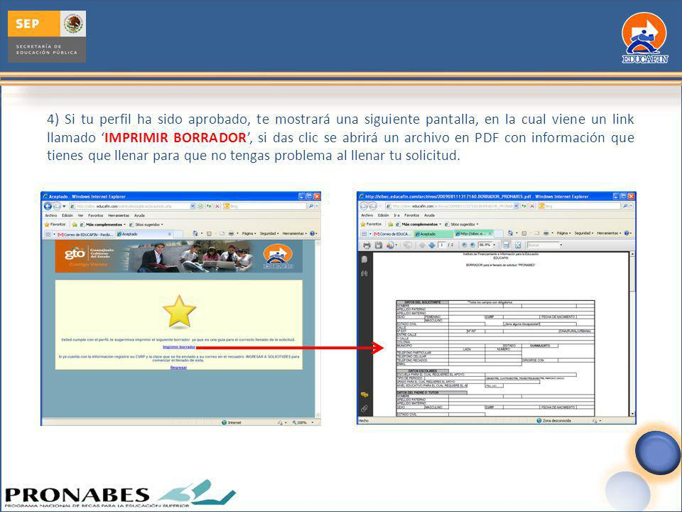 4) Si tu perfil ha sido aprobado, te mostrará una siguiente pantalla, en la cual viene un link llamado IMPRIMIR BORRADOR, si das clic se abrirá un arc