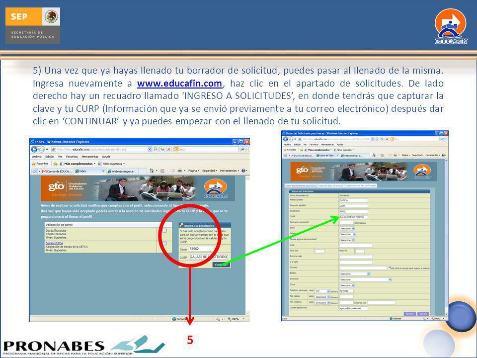 5) Una vez que ya hayas llenado tu borrador de solicitud, puedes pasar al llenado de la misma. Ingresa nuevamente a www.educafin.com, haz clic en el a