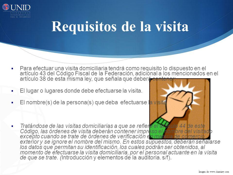 Requisitos de la visita Para efectuar una visita domiciliaria tendrá como requisito lo dispuesto en el artículo 43 del Código Fiscal de la Federación,