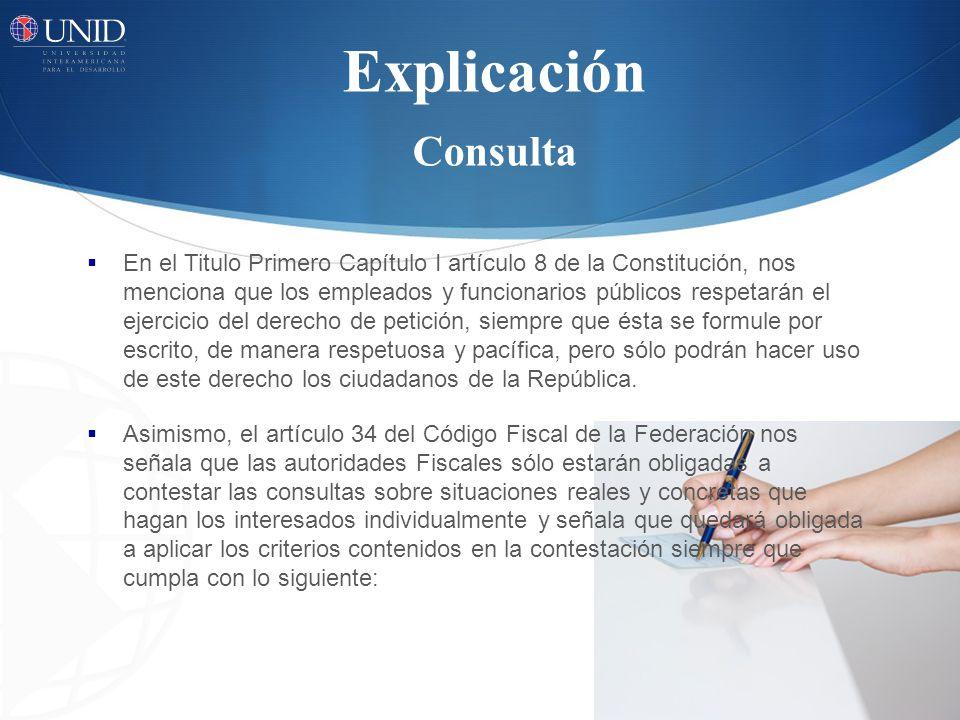 Explicación Consulta En el Titulo Primero Capítulo I artículo 8 de la Constitución, nos menciona que los empleados y funcionarios públicos respetarán