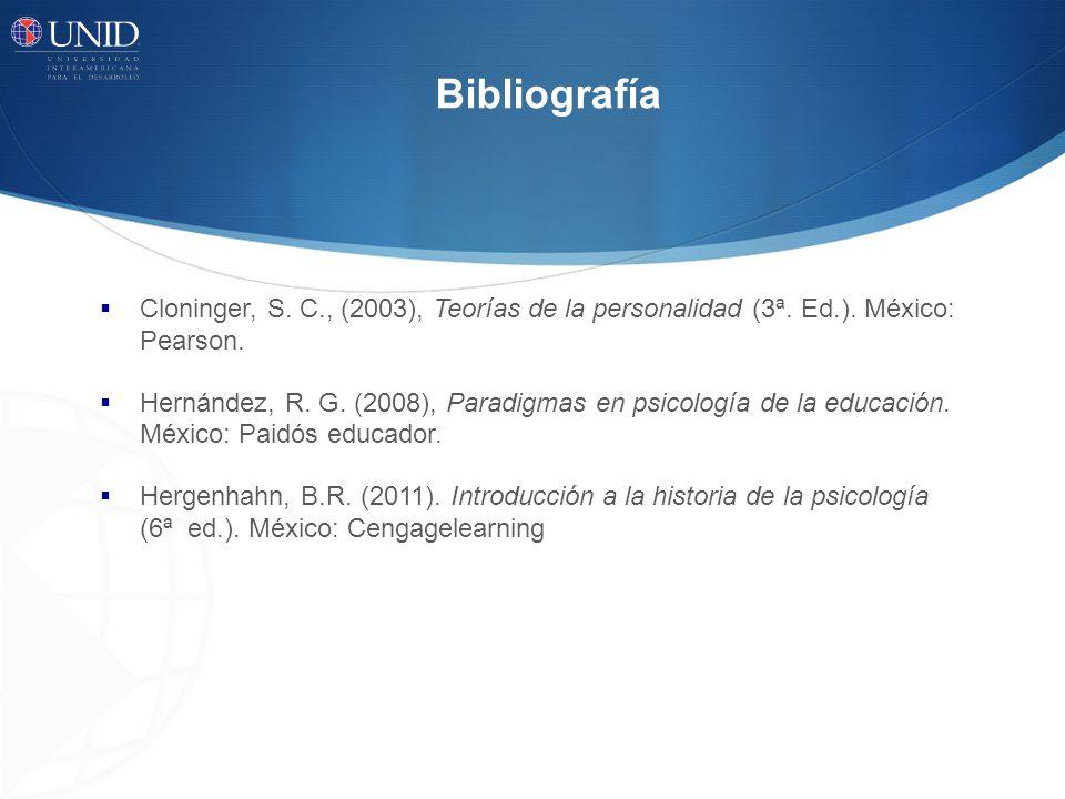 Bibliografía Cloninger, S.C., (2003), Teorías de la personalidad (3ª.