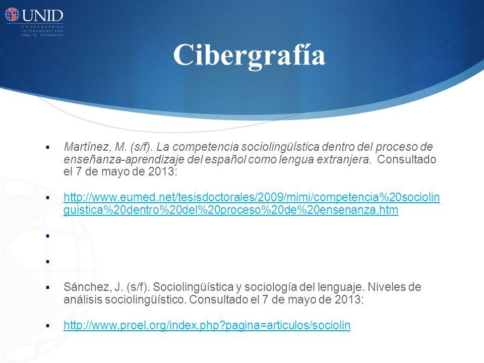 Cibergrafía Martínez, M.(s/f).