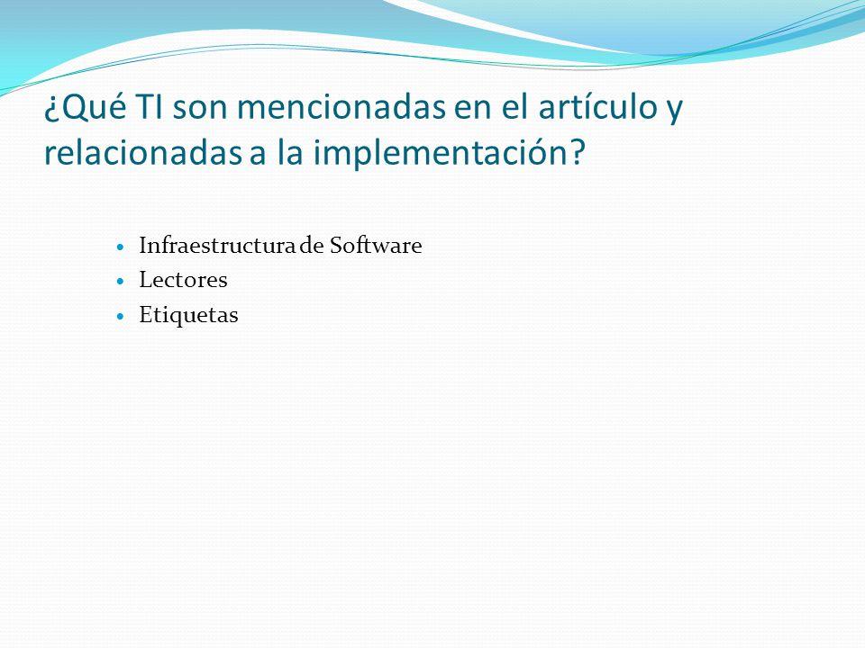 ¿Qué TI son mencionadas en el artículo y relacionadas a la implementación.