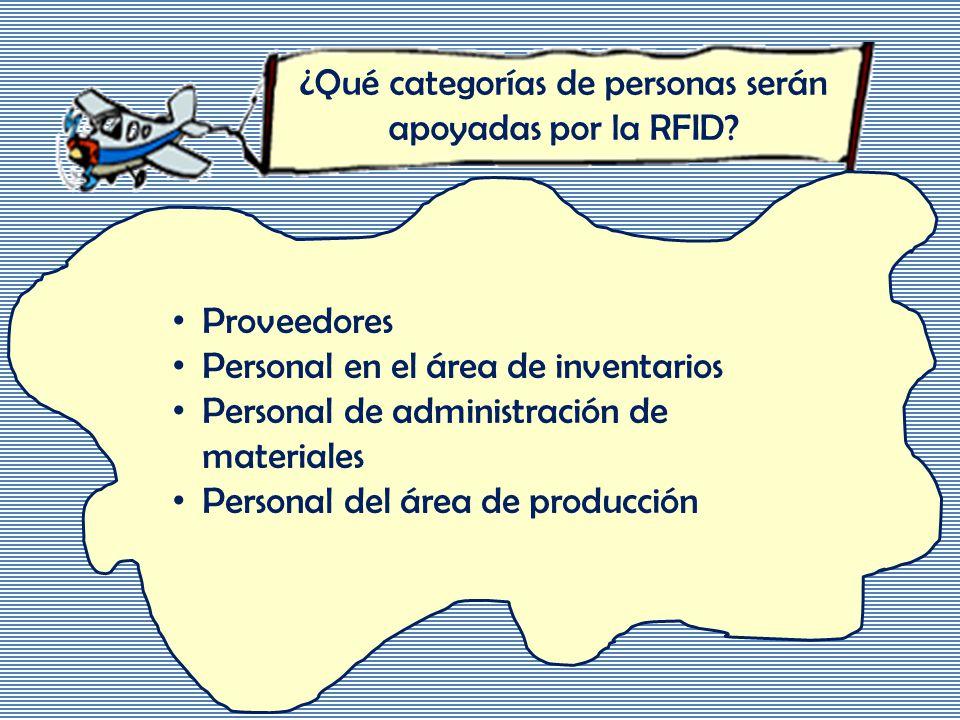 ¿Qué categorías de personas serán apoyadas por la RFID.
