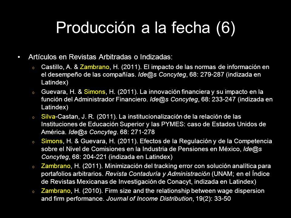 Artículos en Revistas Arbitradas o Indizadas: o Castillo, A.